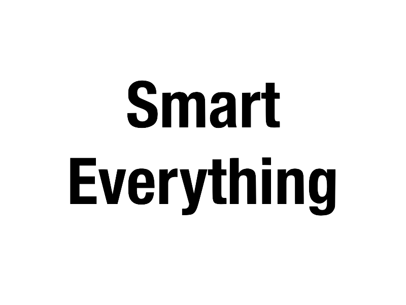 Smart Everything