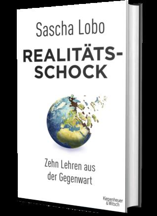 Realitätsschock –Zehn Lehren aus der Gegenwart